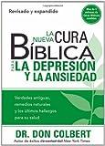 La Nueva Cura Biblica Para la Depresion y Ansiedad = The New Bible Cure for Depression and Anxiety (Cura Biblica / Bible Cure)