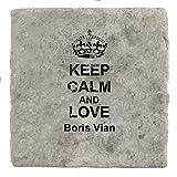 The Grand Coaster Company Keep Calm and Love Boris Vian?Marbre carrelage Boisson Dessous de Verre