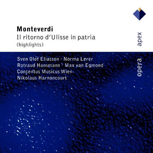 Monteverdi : Il ritorno d'Ulisse in patria [Highlights] - Apex