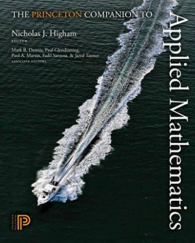 [(The Princeton Companion to Applied Mathematics)] [Edited by Nicholas J. Higham ] published on (October, 2015)