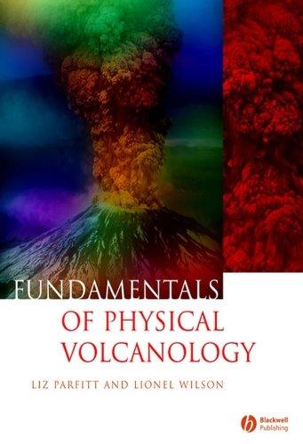 Fundamentals of Physical Volcanology por Liz Parfitt