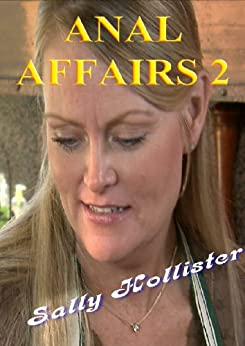 Anal Affairs 2 (English Edition) par [Hollister, Sally]