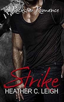 Strike: Dax (Rockstar Series Book 2) by [Leigh, Heather C.]