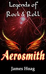 Legends of Rock & Roll - Aerosmith (English Edition)