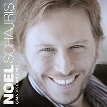 Grandes Canciones by Noel Schajris (2011-05-31)