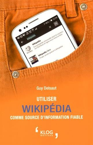 Utiliser Wikipdia comme source d'information fiable