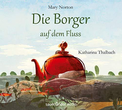 Buchseite und Rezensionen zu 'Die Borger auf dem Fluss' von Mary Norton