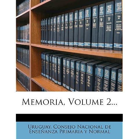 Memoria, Volume 2...