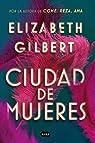 Ciudad de mujeres par Gilbert