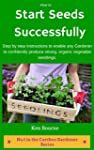 How to Start Seeds Successfully: Step...