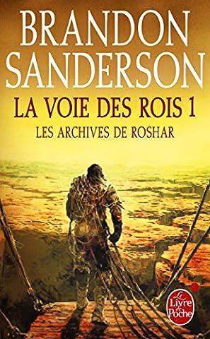 La Voie des Rois Volume 1 (Les Archives de Roshar, Tome 1)