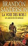 Les Archives de Roshar, tome 1, volume 1 : La Voie des Rois (I) par Sanderson