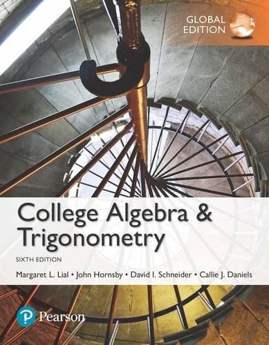 College Algebra and Trigonometry, Global Edition