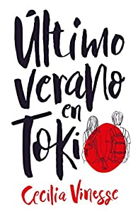 Último verano en Tokio par CECILIA VINESSE