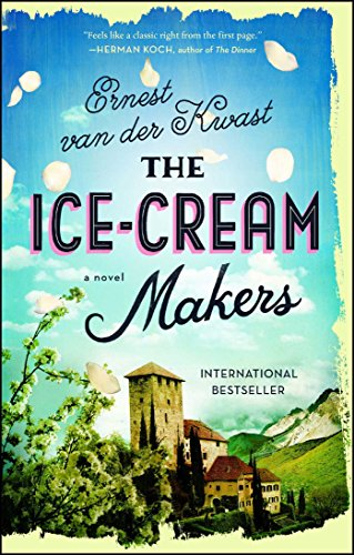 The Ice-Cream Makers: A Novel (Industrie-ice Cream Maker)