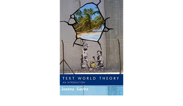 Text World Theory: An Introduction