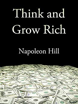 Think and Grow Rich (Start Motivational Books) by [Hill,  Napoleon]