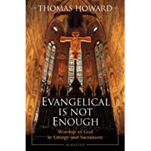 Evangelical is Not Enough
