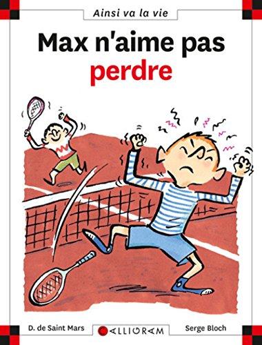 Max n'aime n'aime pas perdre (Ainsi va la vie) por Dominique de Saint-Mars