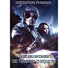 Operation Phoenix: Die Trooper Chroniken 1