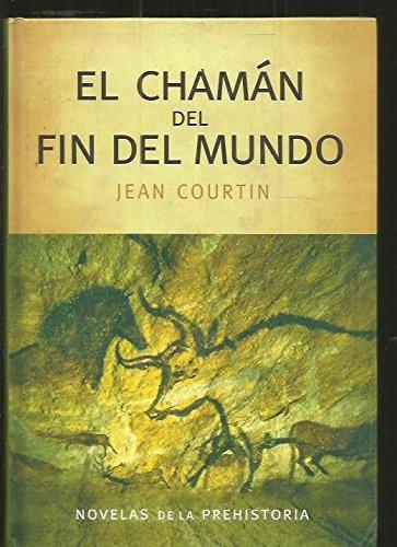 El Chamán Del Fin Del Mundo descarga pdf epub mobi fb2