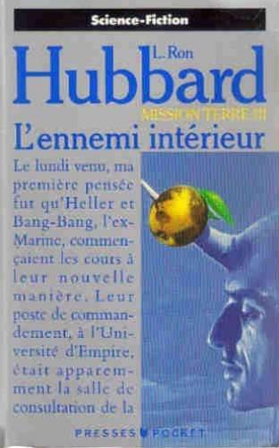 MISSION TERRE III : L'ennemi interieur par Ron Hubbard
