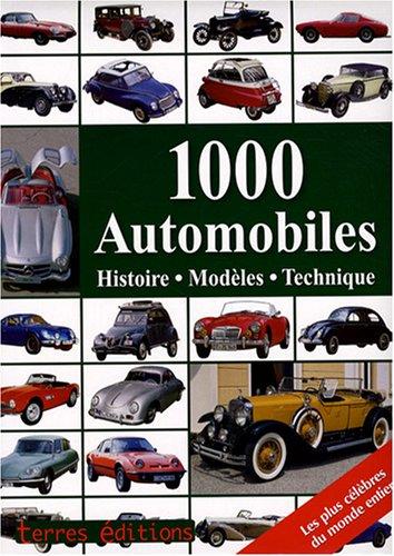 1000 Automobiles : Histoire, modèles, technique par Reinhard Lintelmann