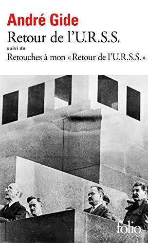 Retour de l'U.R.S.S. / Retouches à mon Retour de l'U.R.S.S. (FOLIO) por André Gide