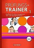 Be Partners - Büromanagement - Zu allen Ausgaben: Jahrgangsübergreifend - Prüfungstrainer 1 mit Webcode