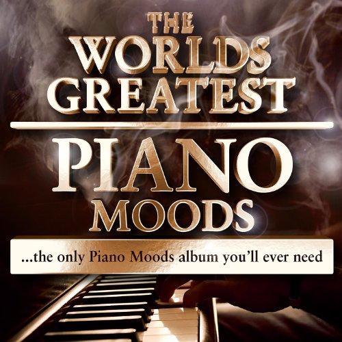 World's Greatest Piano Moods -...