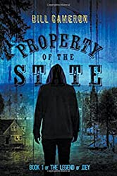 Property of the State: The Legend of Joey by Bill Cameron (2016-06-07)