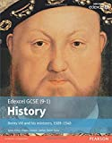 History: Henry VIII and his ministers, 1509-1540 (EDEXCEL GCSE HISTORY (9-1))