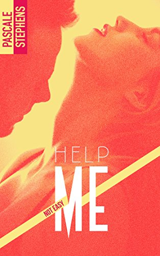 Not easy - 2 - Help me par [Stephens, Pascale]
