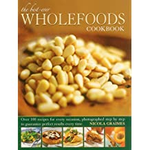 The Best-Ever Wholefoods Cookbook