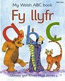 Fy Llyfr ABC/My Welsh ABC Book