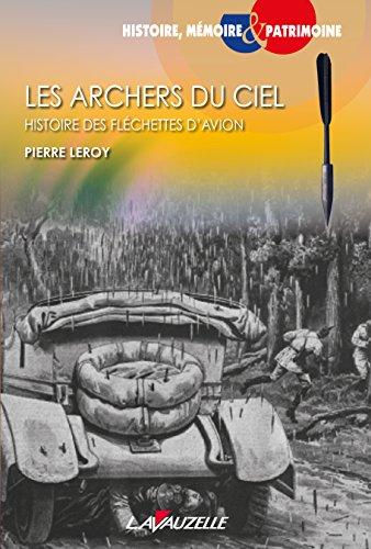 Les archers du ciel - Histoire des fléchettes d'avion