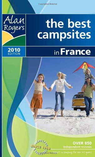 alan-rogers-france-2010-2010-the-best-campsites-in-france-alan-rogers-guides