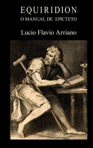 Equiridion, o manual de Epicteto por Lucio Flavio Arriano