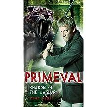 Primeval: Shadow of the Jaguar by Steven Savile (2008-03-21)