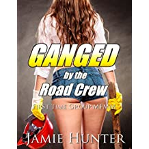 Ganged - by the Road Crew: First Time Group MFMM (English Edition)