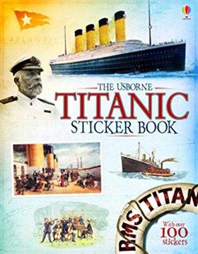 Titanic Sticker Book (Information Sticker Books) por Emily Bone