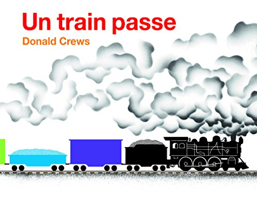 Un Train Passe (Nouvelle Edition)