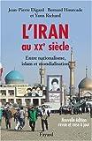 L'Iran au XXe siècle : Entre nationalisme, islam et mondialisation