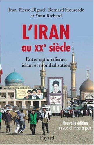 L'Iran au XXe sicle : Entre nationalisme, islam et mondialisation