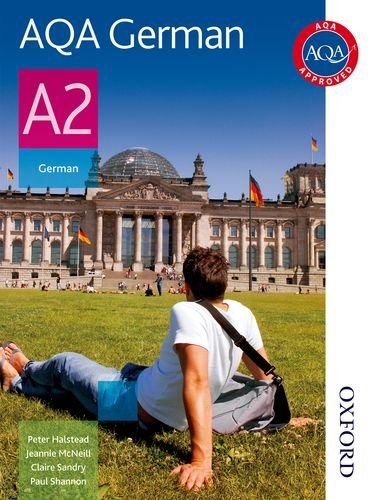AQA A2 German Student Book: Student's Book (Aqa for A2)