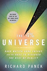 [( The 4-Percent Universe: Dark Matter, Dark Energy, and the Race to Discover the Rest of Reality )] [by: Richard Panek] [Feb-2011]