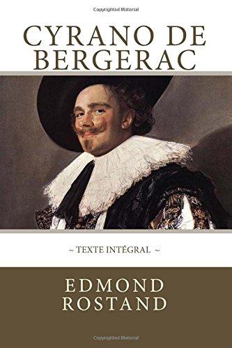 Cyrano de Bergerac, texte intégral: Avec indentation des répliques pour mettre en valeur les rimes