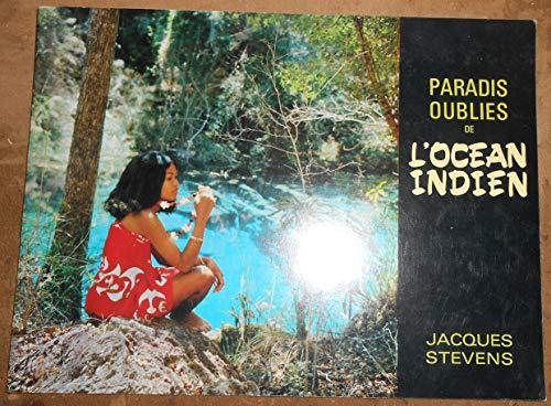 Dossier de Presse de Paradis Oubliés de l'Océan Indien - Jacques Stevens