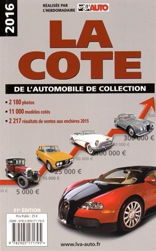 La côte de l'automobile de collection par La Vie de l'auto