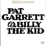 Songtexte von Bob Dylan - Pat Garrett & Billy the Kid